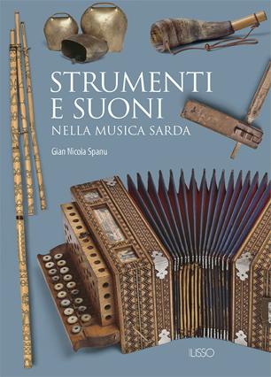 STRUMENTI E SUONI NELLA MUSICA SARDA   ILISSO